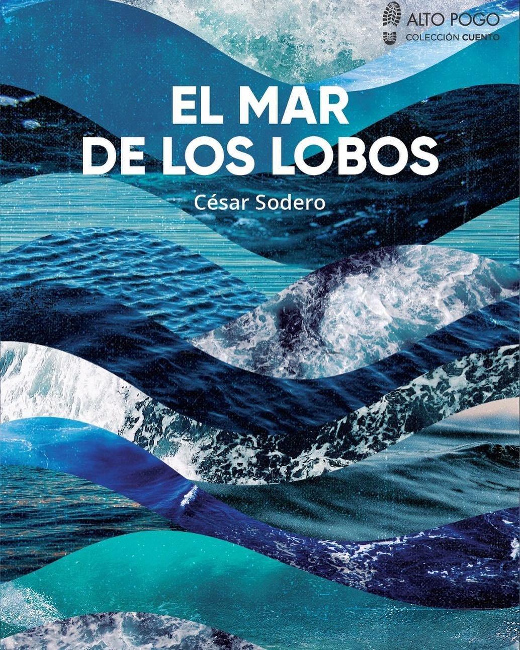 El Mar De Los Lobos De César Sodero Artezeta